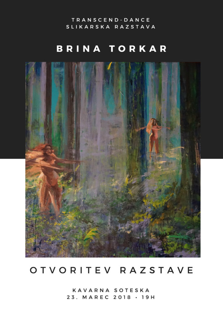 Otvoritev slikarske razstave Brina Torkar: Transcend – Dance: razstava do 23 aprila v ljubljani